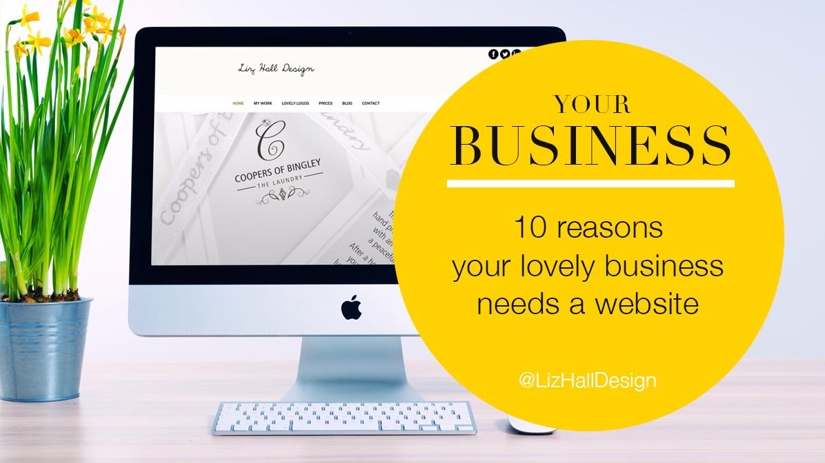 Liz Hall Design blog - why your small business needs a website